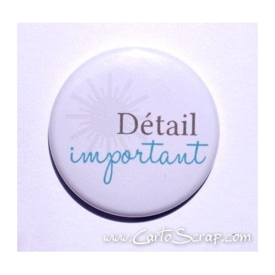 Badge 38mm - Détail important - Bleu
