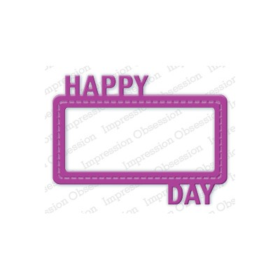 Die Impression Obsession - Happy Day Frame