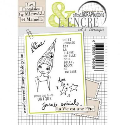 Tampons L'Encre & l'Image - Les Fantaisies by MIcowEL & Manuéla - La Vie est une Fête