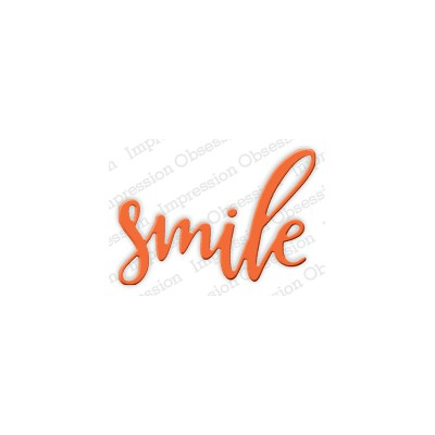 Die Impression Obsession - Smile