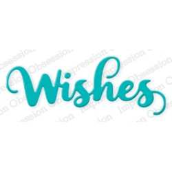 Die Impression Obsession - Wishes