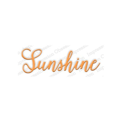 Die Impression Obsession - Sunshine
