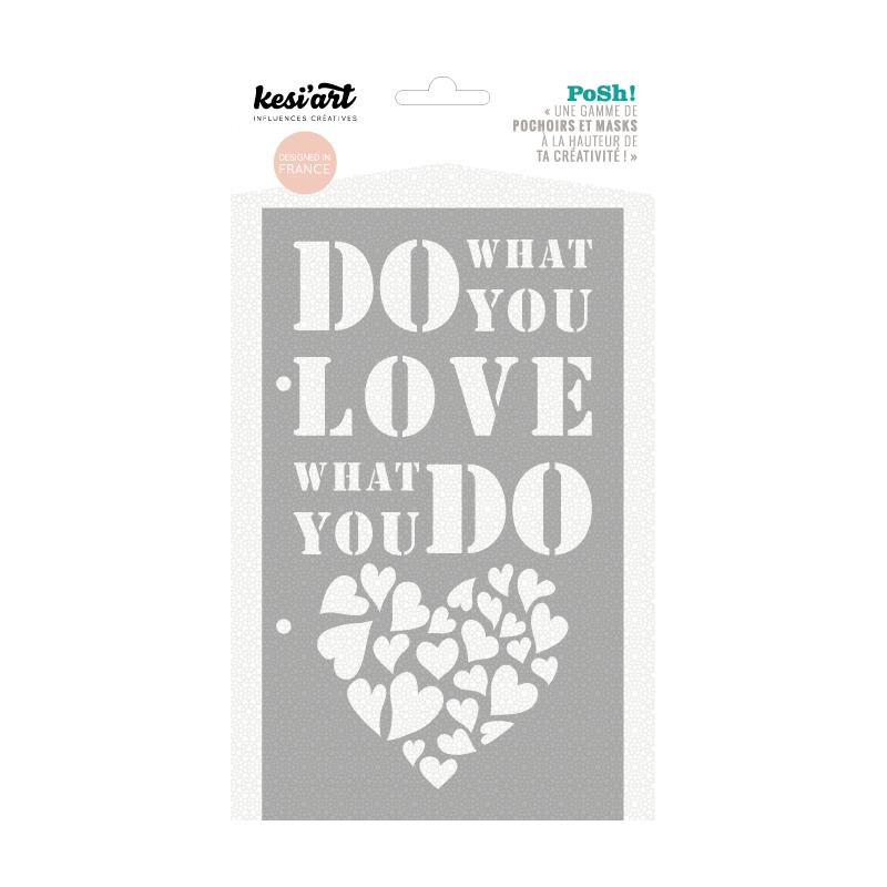 Pochoir Posh ! - What You Love