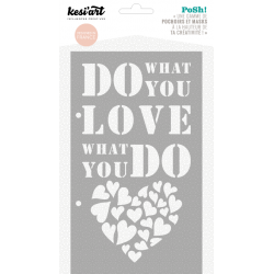 Pochoir Posh ! - What You Love
