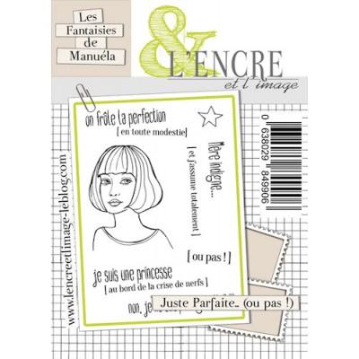 Tampons L'Encre & l'Image - Les Fantaisies de Manuéla - Juste Parfaite... (ou pas !)