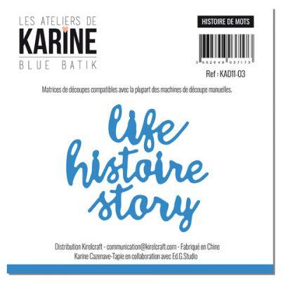 Die Les Ateliers de Karine - Collection Blue Batik - Histoire de mots