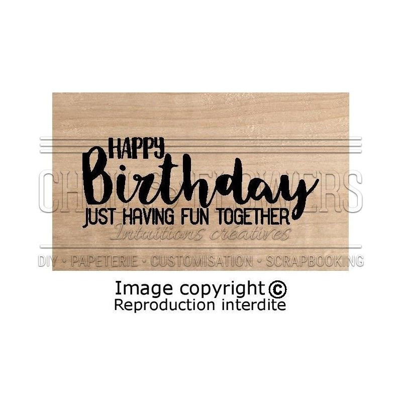Tampon bois Chou & Flowers - Instants Magiques - Happy Birthday