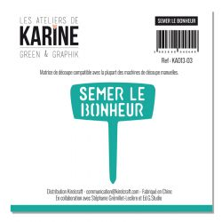 Dies Les Ateliers de Karine - Collection Green & Graphik - Semer le bonheur