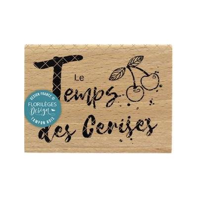 Tampon bois LE TEMPS DES CERISES