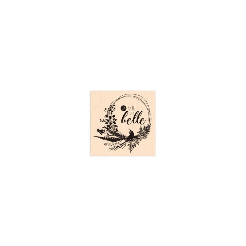 Tampon bois Les Ateliers de Karine - La vie est belle