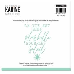 Die - Les Ateliers de Karine - Carnet de route - Texte au soleil
