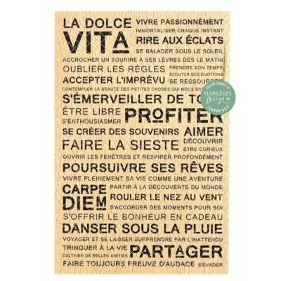 Tampon bois - Florilèges - Dolce Vita - Profiter et partager