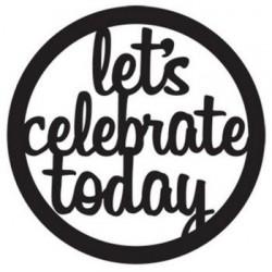 Die-Versions - Let s Celebrate Today