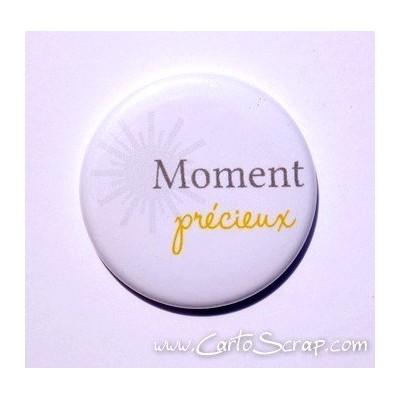 Badge 38mm - Moment précieux - Jaune