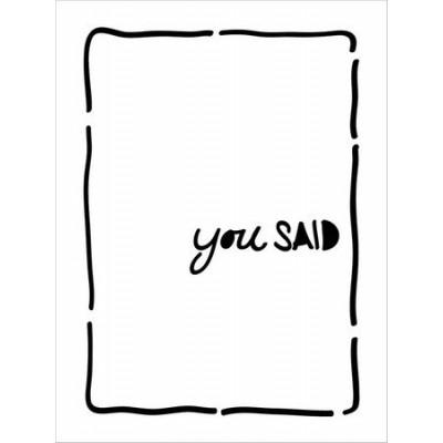 Pochoir Life Bits - You Said