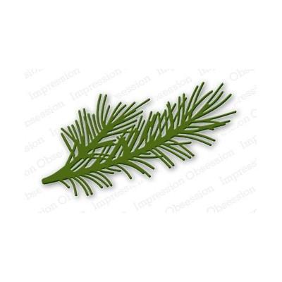 Die Impression Obsession - Pine Branch