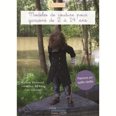 Modèles de couture pour garçons de 2 à 14 ans - Céline Hoinard