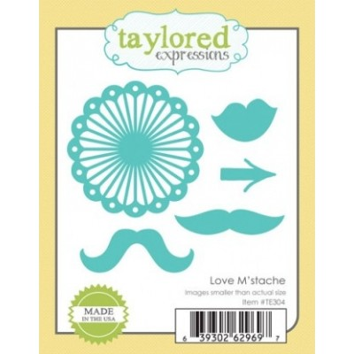 Die Taylored Expressions - Love M'stache
